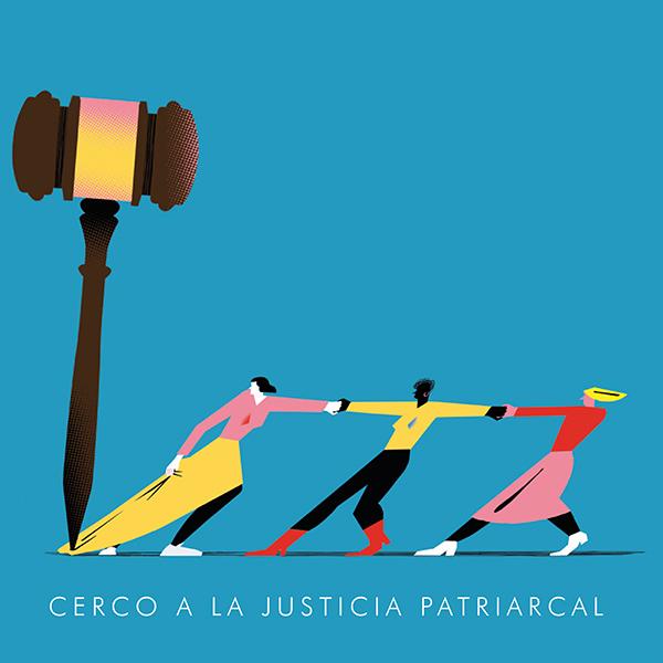 Cerco a la justicia patriarcal